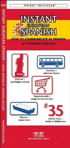 9781583550151: Instant European Spanish: How to Communicate in Spanish by Speaking English (Pocket Traveller Series)