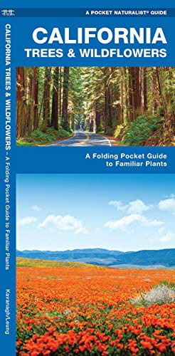 California Trees Wildflowers A Folding Pocket Guide to Familiar Plants Pocket Naturalist Guide ...