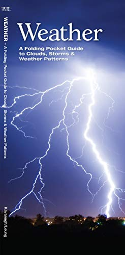 9781583551127: Weather: A  Folding Pocket Guide to to Clouds, Storms and Weather Patterns (Pocket Naturalist Guide Series)