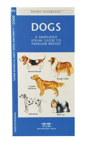 9781583551912: Dogs: A Simplified Visual Guide to Familiar Breeds (Pocket Naturalist)