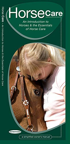 9781583555996: Horse Care: A Folding Pocket Guide to Horses & the Essentials of Horse Care (Animal Care Guides)