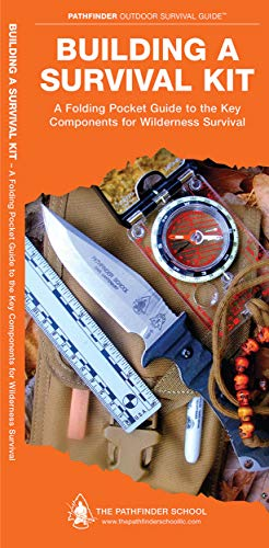 9781583557792: Building a Survival Kit: A Folding Pocket Guide to the Key Components for Wilderness Survival
