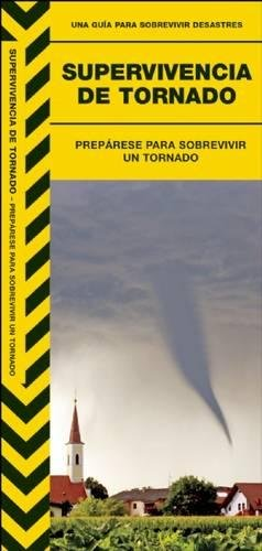9781583558942: Supervivencia de Tornado: Preparese Para Sobrevivir un Tornado (Urban Survival Series) (Spanish Edition)