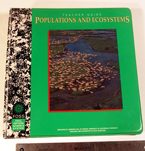 9781583564370: FOSS - TEACHER GUIDE - POPULATIONS AND ECOSYSTEMS - 1583564373