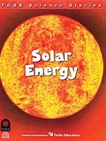 9781583568477: FOSS Science Stories - Solar Energy Grade 5-6 by Lawrence Hall of Science (2003) Paperback