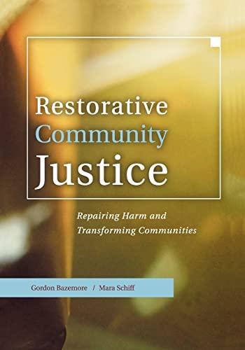 9781583605066: Restorative Community Justice: Repairing Harm and Transforming Communities