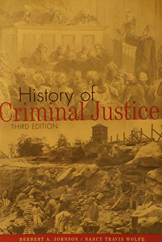 History of Criminal Justice: Herbert A. Johnson, Nancy Travis Wolfe