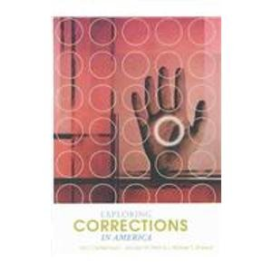 9781583605165: Exploring Corrections in America