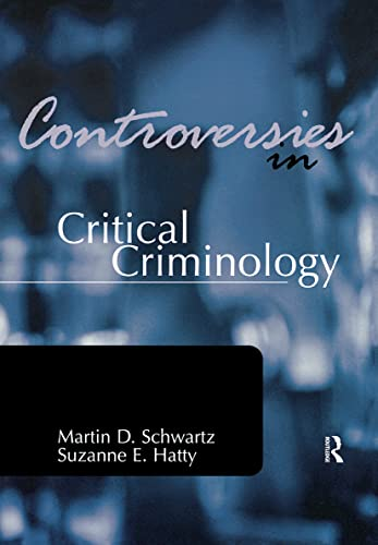 9781583605219: Controversies in Critical Criminology (Controversies in Crime and Justice)