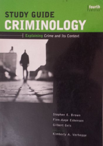 9781583605226: Criminology: Explaining Crime and Its Context