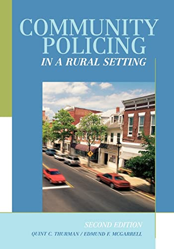 9781583605349: Community Policing in a Rural Setting, Second Edition