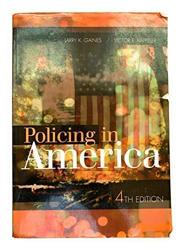 9781583605394: Policing in America (4th Ed)