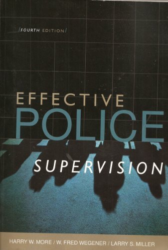 Effective Police Supervision: Harry W. More,