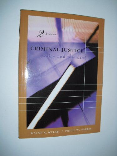 9781583605608: Criminal Justice Policy and Planning