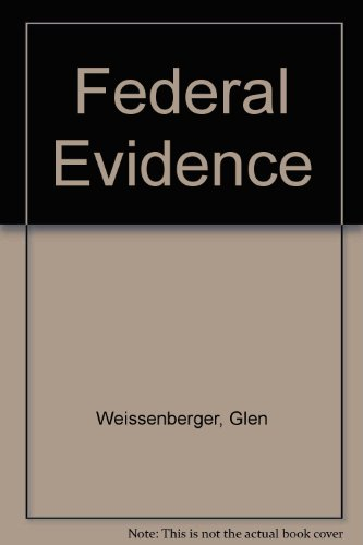 9781583607107: Federal Evidence