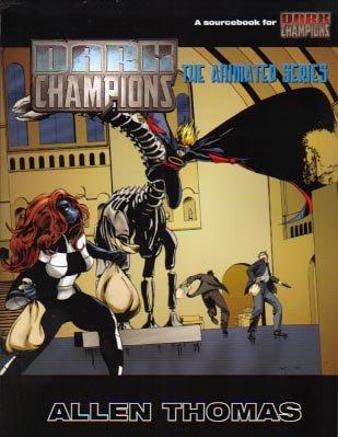 9781583660492: Dark Champions The Animated Series
