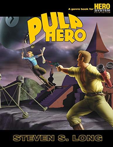 Pulp Hero (Pulp Hero (5th Edition)): Steven Long