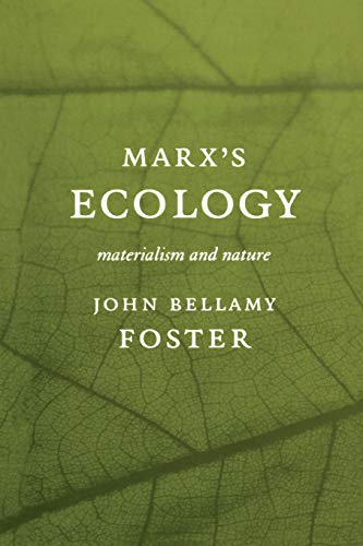9781583670125: Marx S Ecology: Materialism and Nature
