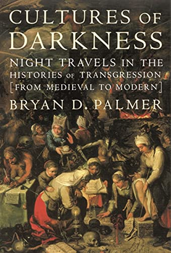 9781583670262: Cultures of Darkness: Night Travels in the Histories of Transgression