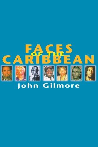 Faces of the Caribbean (Latin America Bureau Book): Gilmore, John