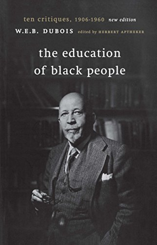 9781583670422: The Education of Black People: Ten Critiques, 1906 - 1960