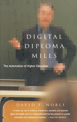 9781583670613: Digital Diploma Mills: The Automation of Higher Eduction