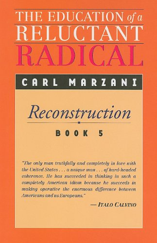 The Education of a Reluctant Radical (Hardcover): Carl Marzani
