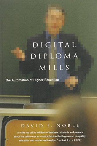 9781583670927: Digital Diploma Mills: The Automation of Higher Eduction