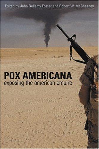 9781583671115: Pox Americana: Exposing the American Empire
