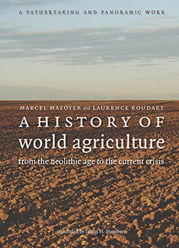 9781583671214: A History of World Agriculture: From the Neolithic Age to the Current Crisis