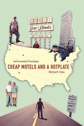9781583671443: Cheap Motels and a Hot Plate: An Economist's Travelogue