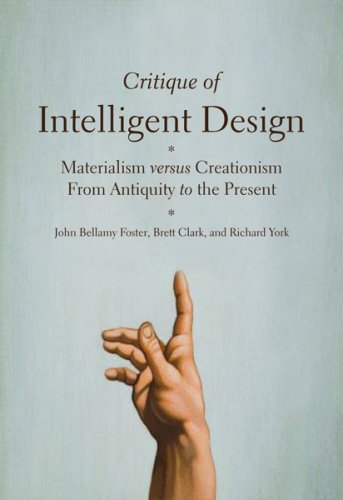 Critique of Intelligent Design: Materialism Versus Creationism from Antiquity to the Present (...