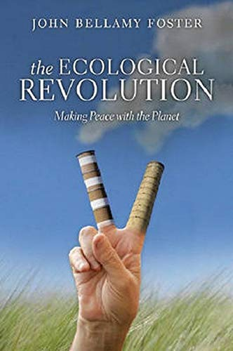 9781583671788: The Ecological Revolution: Making Peace with the Planet