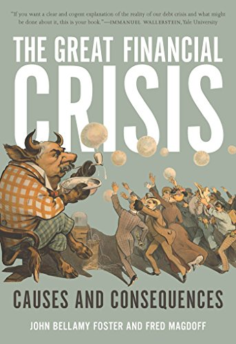 9781583671856: The Great Financial Crisis: Causes and Consequences