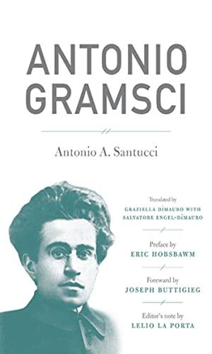 Antonio Gramsci (Hardcover): Antonio A. Santucci