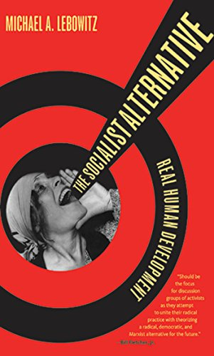 9781583672150: The Socialist Alternative: Real Human Development