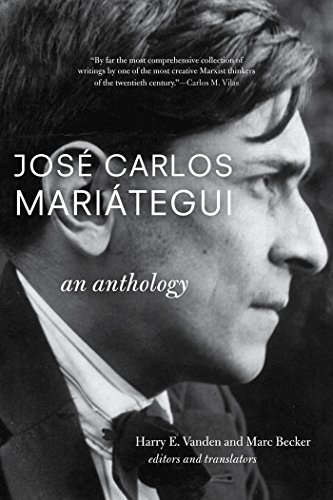 Jose Carlos Mariategui: An Anthology-: Harry E. Vanden