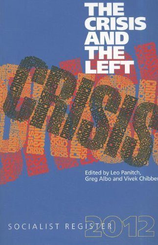 Crisis and the Left (Paperback): Greg Albo