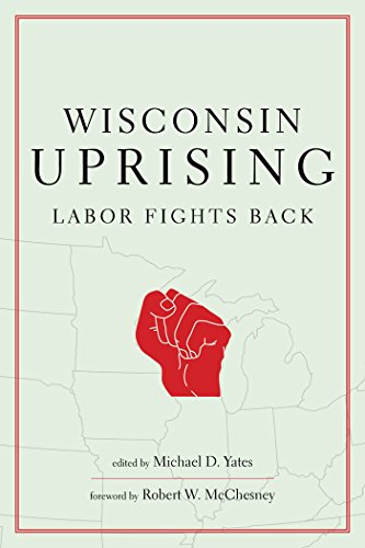 9781583672815: Wisconsin Uprising: Labor Fights Back