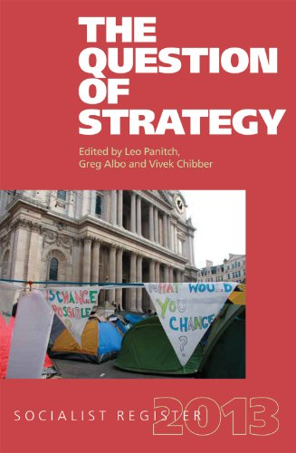 The Question of Strategy: Socialist Register 2013 (Paperback)
