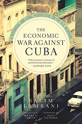 The Economic War Against Cuba (Hardcover): Salim Lamrani