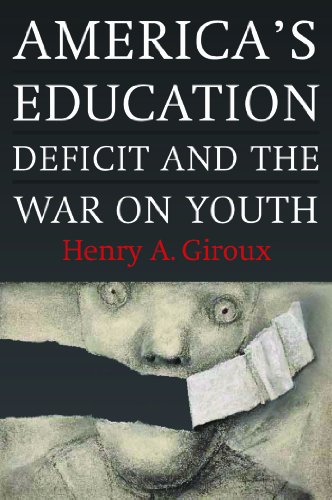 9781583673454: America's Education Deficit and the War on Youth: Reform Beyond Electoral Politics