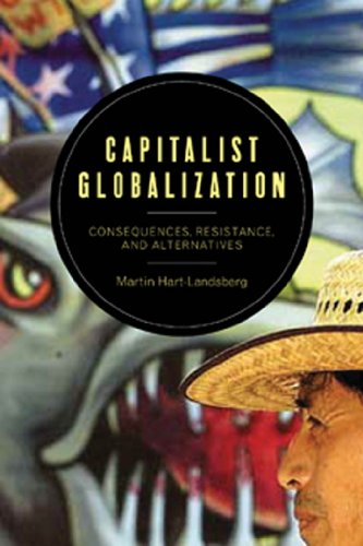 Capitalist Globalization: Consequences, Resistance, and Alternatives (Hardcover): Martin ...