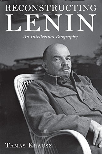 9781583674499: Reconstructing Lenin: An Intellectual Biography
