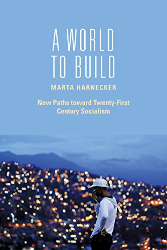 9781583674673: A World to Build: New Paths toward Twenty-first Century Socialism