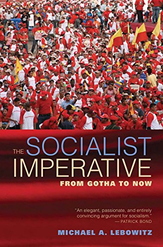 9781583675465: The Socialist Imperative: From Gotha to Now