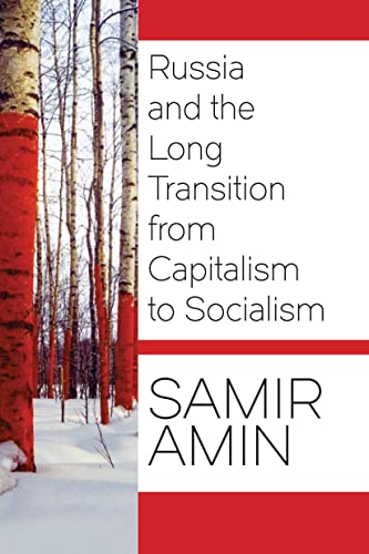 9781583676011: Russia and the Long Transition from Capitalism to Socialism