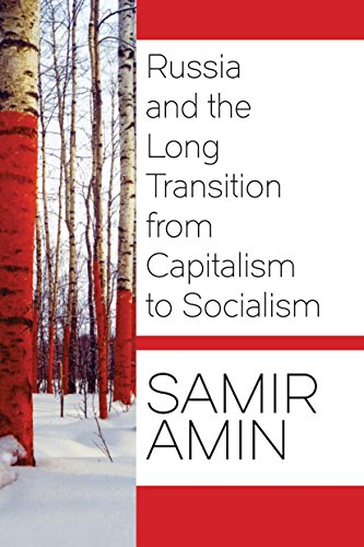 9781583676028: Russia and the Long Transition from Capitalism to Socialism