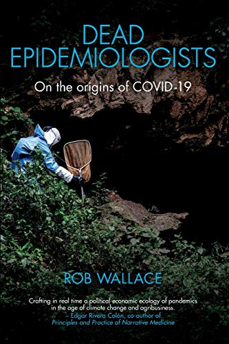 9781583679029: Dead Epidemiologists: On the Origins of COVID-19