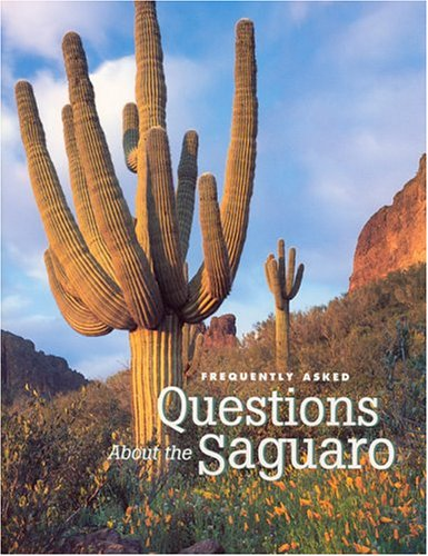 9781583690390: Frequently Asked Questions About the Saguaro